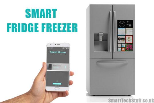 What is a Smart Fridge Freezer